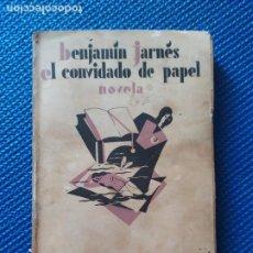 Libros antiguos: EL CONVIDADO DE PAPEL BENJAMIN JARNES 1928. Lote 215534168