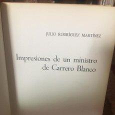 Libros antiguos: IMPRESIONES DE CARRERO BLANCO. Lote 215559610