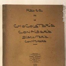 Libros antiguos: REVUE DE LA CHOCOLATERIE CONFISERIE BISCUITERIE CONFITURERIE AVRIL 1927. CHOCOLATE, CONFITERIA IE B. Lote 215653316