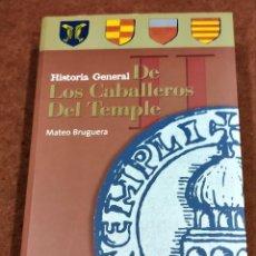 Livros antigos: HISTORIA GENERAL DE LOS CABALLEROS DEL TEMPLE II. MATEO BRUGUERA. Lote 215678308