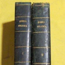 Libros antiguos: TRATADO DE QUIMICA ORGANICA 1879 DOS TOMOS SEGUNDA EDICION. Lote 215680612