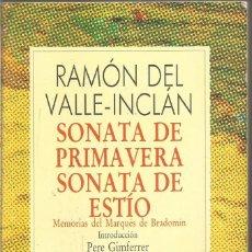 Livros antigos: RAMON DEL VALLE-INCLAN. SONATA DE PRIMAVERA SONATA DE ESTIO. ESPASA CALPE. Lote 215697908