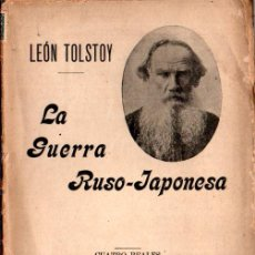Libros antiguos: LEON TOLSTOY : LA GUERRA RUSO JAPONESA (SEMPERE, S.F.) TOLSTOI. Lote 215721010