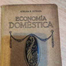 Libros antiguos: LIBRO 1919 ECONOMÍA DOMÉSTICA. Lote 215772218
