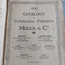 Libros antiguos: CATALOGO ILUSTRADO ORFEBRERIA PLATEADA MIELE & CO 1912. Lote 215793461
