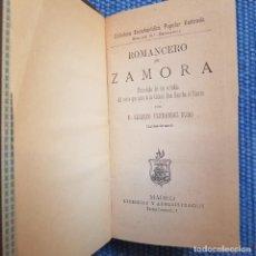 Libros antiguos: ROMANCERO DE ZAMORA. PRECEDIDO DE UN ESTUDIO DEL CERCO QUE PUSO A LA CIUDAD DON SANCHO EL FUERTE. Lote 215869706