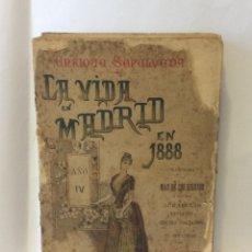 Libros antiguos: SEPÚLVEDA, ENRIQUE. LA VIDA EN MADRID EN 1888.. Lote 215913132