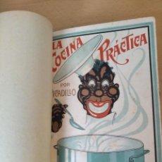 Libri antichi: ANTIGUO LIBRO LA COCINA PRACTICA PICADILLO MANUEL PUGA Y PARGA PRINCIPIOS 1900. Lote 215921533