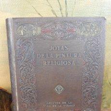 Libros antiguos: JOYAS DE LA PINTURA RELIGIOSA, ALBUM CON ESCENAS DE LA VIDA DE LA VIRGEN-EDITORIAL LABOR, 1927. Lote 215993736