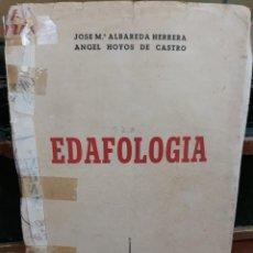 Libros antiguos: EDAFOLOGIA.ED.1948.JOSE Mª ALBAREDA Y ANGEL HOYOS. Lote 216023178