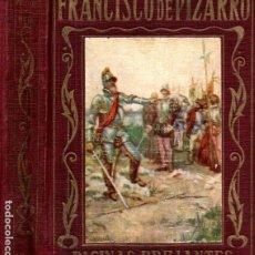 Libros antiguos: FRANCISCO DE PIZARRO (ARALUCE, S. F.). Lote 216105083