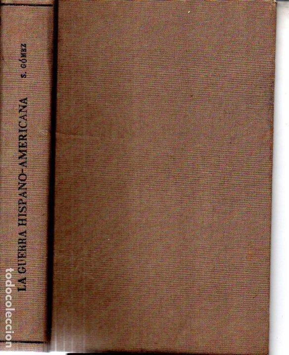 Libros antiguos: SEVERO GÓMEZ NÚÑEZ : LA GUERRA HISPANOAMERICANA - SANTIAGO DE CUBA (1901) - Foto 2 - 216365987