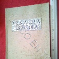 Livros antigos: CRISTALERIA ESPAÑOLA AÑO 1952 INAUGURACION FABRICA DE AVILES U36. Lote 216482635