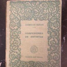 Libros antiguos: CARMEN DE BURGOS, CONFESIONES DE ARTISTAS TOMO I.. Lote 216540248