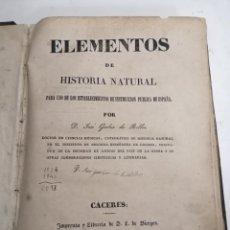 Libri antichi: ELEMENTOS DE HISTORIA NATURAL. JOSÉ GERBER DE ROBLES. 1843 CÁCERES. IM.: D. L DE BURGOS.. Lote 216562247