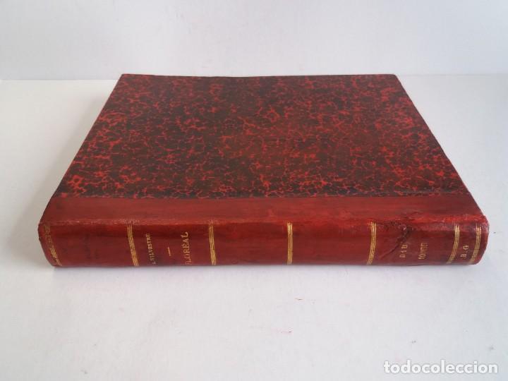 Libros antiguos: FLOREAL PRECIOSO Y EXTRAORDINARIO LIBRO UNICO EN TODOCOLECCION 1891 CASI 130 AÑOS - Foto 3 - 216600275