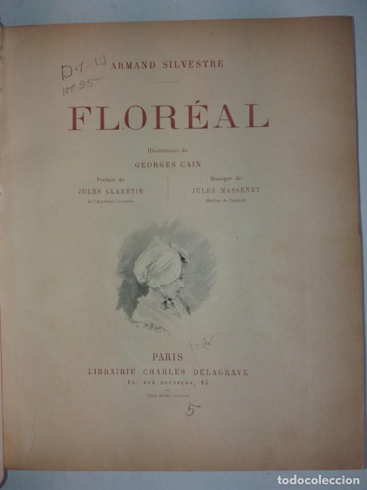 Libros antiguos: FLOREAL PRECIOSO Y EXTRAORDINARIO LIBRO UNICO EN TODOCOLECCION 1891 CASI 130 AÑOS - Foto 10 - 216600275