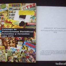 Livros antigos: CATALOGO DE PUBLICACIONES PERIODICAS INFANTILES Y JUVENILES. AÑO 1973. TBO, PULGARCITO, JAIMITO, ETC. Lote 216701256