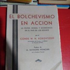 Libros antiguos: EL BOLCHEVISMO EN ACCIÓN LA RUINA MORAL Y ECONÓMICA EN EL PAÍS DE LOS SOVIETS CONDE W N KOKOVTZOFF. Lote 216733935