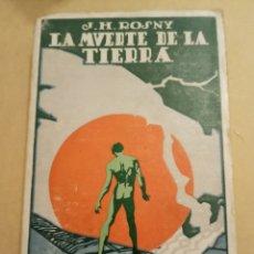 Libros antiguos: LA MUERTE DE LA TIERRA J.H. ROSNY EDT. PROMETO. Lote 216821977