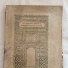 Libros antiguos: INSCRIPCIONES ARABES DE GRANADA Y APUNTES ARQUEOLÓGICOS SOBRE SU MADRAZA.GRANADA 1879. Lote 216850366