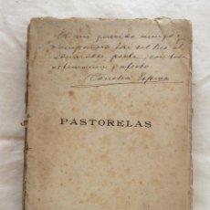 Libri antichi: PASTORELAS ,CONCHA ESPINA MADRID 1920-DEDICATORIA AUTÓGRAFA AL POETA JOSE DEL RIO(PICK). Lote 216867151