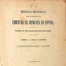 Libros antiguos: LIBERTAD DE IMPRENTA EN ESPAÑA. M., 1870 (MEMORIA HISTÓRICA SOBRE LEGISLACIÓN DE...) 1ª REPÚBLICA. Lote 216882215