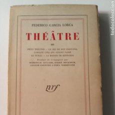 Libros antiguos: THÉÂTRE FEDERICO GARCÍA LORCA GALLIMARD. Lote 216896611