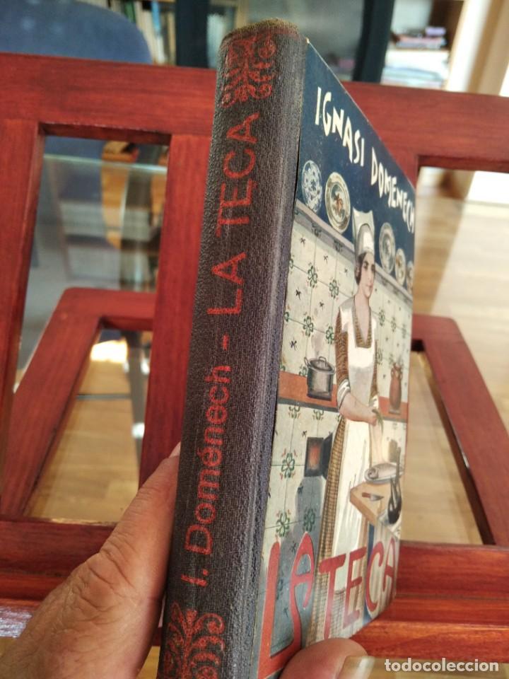 Libros antiguos: LA TECA-LA VERITABLE CUINA CASOLANA DE CATALUNYA-IGNASI DOMENECH-TIPOGRAFIA BONET-EXCELENTE - Foto 2 - 216978276