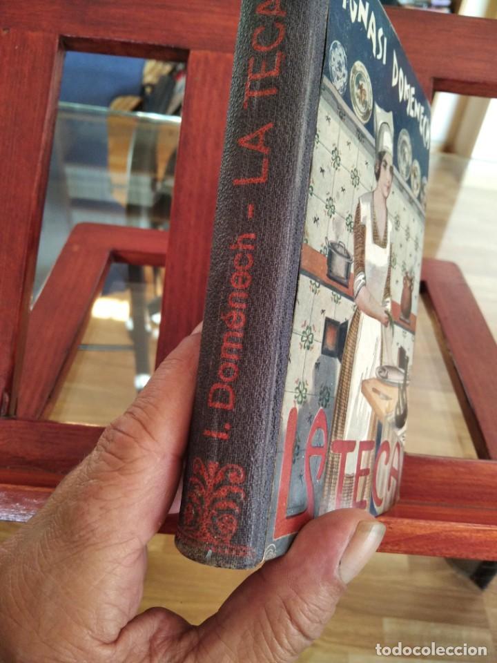 Libros antiguos: LA TECA-LA VERITABLE CUINA CASOLANA DE CATALUNYA-IGNASI DOMENECH-TIPOGRAFIA BONET-EXCELENTE - Foto 3 - 216978276