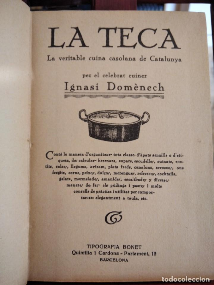 Libros antiguos: LA TECA-LA VERITABLE CUINA CASOLANA DE CATALUNYA-IGNASI DOMENECH-TIPOGRAFIA BONET-EXCELENTE - Foto 13 - 216978276