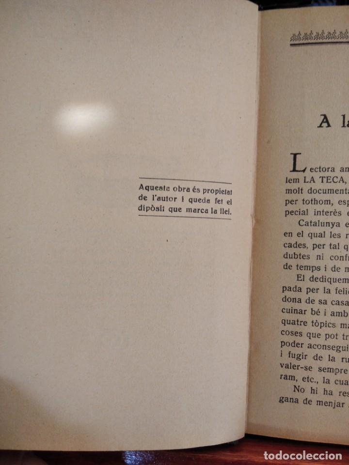 Libros antiguos: LA TECA-LA VERITABLE CUINA CASOLANA DE CATALUNYA-IGNASI DOMENECH-TIPOGRAFIA BONET-EXCELENTE - Foto 15 - 216978276