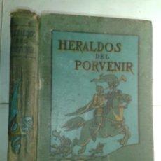 Libros antiguos: HERALDOS DEL PORVENIR 1917 ASA OSCAR TAIT EDITA SOCIEDAD INTERNACIONAL DE TRATADOS. Lote 217028468