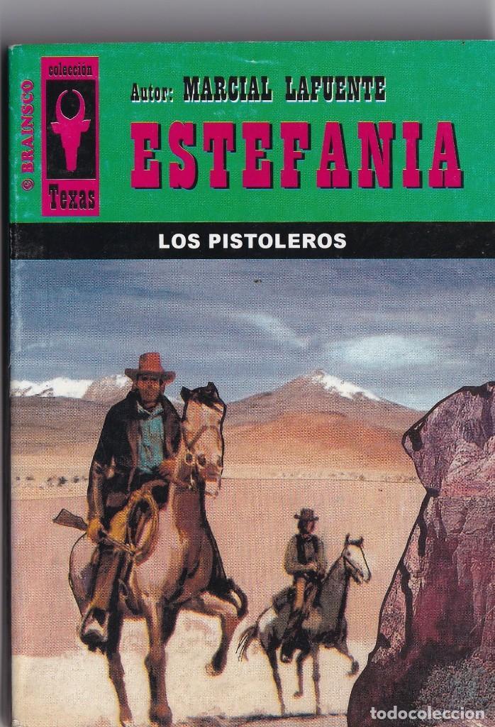 NOVELA DE ESTEFANIA EDICIÓN BRAINSCO TEXAS TÍTULO LOS PISTOLEROS Nº286 T 1º ESTRELLA (Libros Antiguos, Raros y Curiosos - Literatura - Otros)