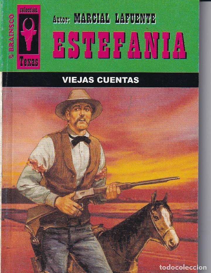 NOVELA DE ESTEFANIA EDICIÓN BRAINSCO TEXAS TÍTULO VIEJAS CUENTAS Nº277 T 1º ESTRELLA (Libros Antiguos, Raros y Curiosos - Literatura - Otros)
