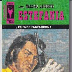Livres anciens: NOVELA DE ESTEFANIA EDICIÓN BRAINSCO TEXAS TÍTULO ATIENDE FANFARRÓN Nº174 T 1º ESTRELLA. Lote 217110498