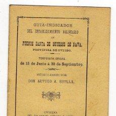 Libri antichi: GUIA INDICADOR BALNEARIO FUENTE SANTA DE BUYERES DE NAVA. ARTURO A. BUYLLA. OVIEDO. 1899. ASTURIAS. Lote 217122038