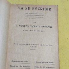 Libros antiguos: 1916 YA SE ESCRIBIR. Lote 217169118