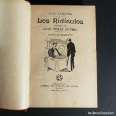 Livres anciens: LUIS TOBAODA LOS RIDICULOS CIRCA 1910 MUY RARO. Lote 217211820
