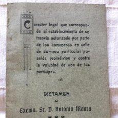 Libros antiguos: DICTAMEN DEL EXCMO. SR. D. ANTONIO MAURA - SOCIEDAD BILBAINA DE ARTES GRAFICAS - 17P. 21X14,5CM. Lote 217212955