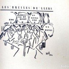 Libros antiguos: SALVADOR DALÍ - LES BRUIXES DE LLERS - FAGES DE CLIMENT - 1924 - 1ª EDICIÓ. Lote 244522215