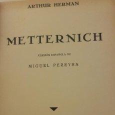 Libros antiguos: METTERNICH. ARTHUR HERMAN. 1932. Lote 217244242