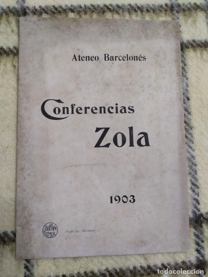 1903. CONFERENCIAS ZOLA. (Libros Antiguos, Raros y Curiosos - Pensamiento - Otros)