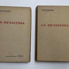 Libros antiguos: L-5516. LA INFANTESA, LOUIS BERTRARD. 2 VOL. TRADUCCIO DE JOAQUIM PELLICENA I CAMACHO.. Lote 217342935