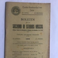 Libros antiguos: #59 BOLETIN DE LA SOCIEDAD DE ESTUDIOS VASCOS 3º TRIMESTRE - 1933 - 48P. CON ILUSTRACIONES 21X13CM. Lote 217374592
