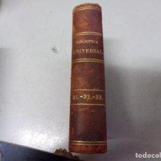 Libros antiguos: BIBLIOTECA UNIVERSAL 1881 - MEJORES AUTORES , SANTA TERESA , CONCEPTOS DEL AMOR DE DIOS. Lote 217413666