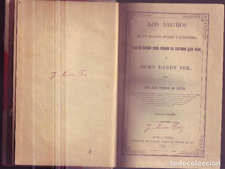 Libros antiguos: Los negros en sus diversos estados y condiciones. José Ferrer de Couto - Foto 4 - 217080026
