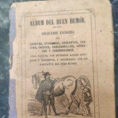 Libros antiguos: ALBUM DEL BUEN HUMOR 1866. Lote 217515175