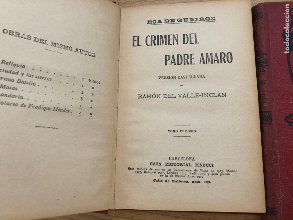 Libros antiguos: EL CRIMEN DEL PADRE AMARO DE EÇA DE QUEIROS. TRADUCCIÓN VALLE INCLÁN DOS TOMOS - Foto 2 - 217586521