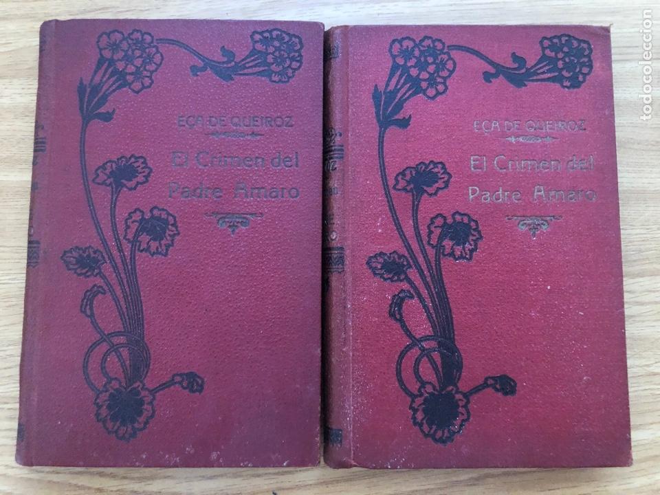 EL CRIMEN DEL PADRE AMARO DE EÇA DE QUEIROS. TRADUCCIÓN VALLE INCLÁN DOS TOMOS (Libros antiguos (hasta 1936), raros y curiosos - Literatura - Narrativa - Otros)